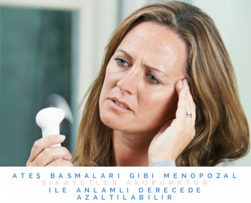 Akupunktur, Menopozal Şikayetler, Tedavisi, sıcak basması, terleme, baş ağrıları, atrofik vajinit